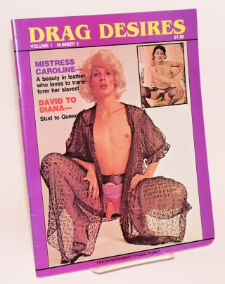 Drag Desires: vol. 1 #2; Mistress Caroline