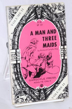 A Man With Three Maids: volume II. Richard Carlyle, Esq