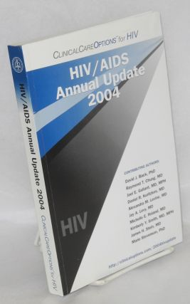 HIV/AIDS annual update 2004 incorporating the proceedings of the 14th annual Clinical Care...