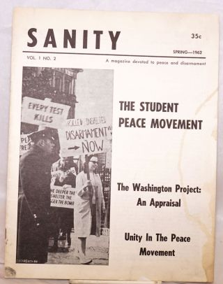 Sanity, a magazine devoted to peace and disarmament. Vol. 1, no. 2, Spring - 1962. Donald M....