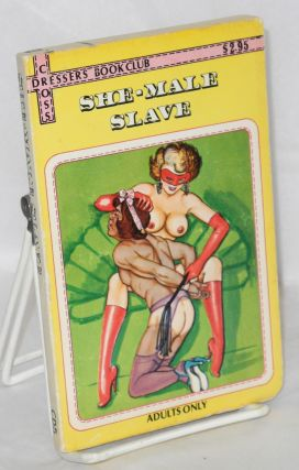 She-male slave. Anonymous