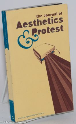 Journal of Aesthetics & Protest volume I issue 3. Marc Herbst, co-founders Robby Herbst, on editorial team.