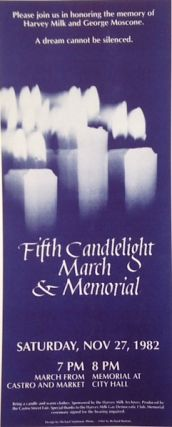 Fifth candlelight march and memorial: Saturday, Nov 27, 1982 [leaflet]. Harvey Milk, George...