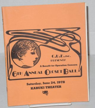 6th annual Closet Ball: A benefit for Operation Concern Saturday, June 24, 1978, Kabuki Theatre