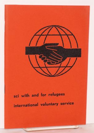 SCI with and for refugees. International voluntary service