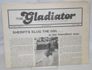The Gladiator: an arena for truth and integrity in gay sports, vol. 1, #2 July 17, 1980; Sheriffs...