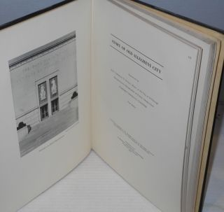 Story of old Allegheny City. Compiled by Workers of the Writers' Program of the Works Projects Administration in the Commonwealth of Pennsylvania