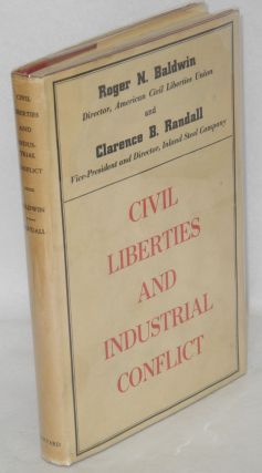 Civil liberties and industrial conflict