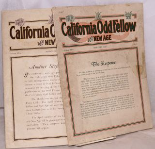 "California Odd Fellow and New Age: ""We seek to improve and elevate the character of man."" Vol. 25..."