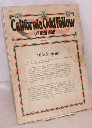 "California Odd Fellow and New Age: ""We seek to improve and elevate the character of man."" Vol. 25 nos. 2 & 3, Feb. & March [two items together]"
