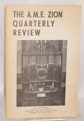 The A.M.E. Zion quarterly review: vol. lxxx, no. 4 (Winter 1968). African Methodist Episcopal...