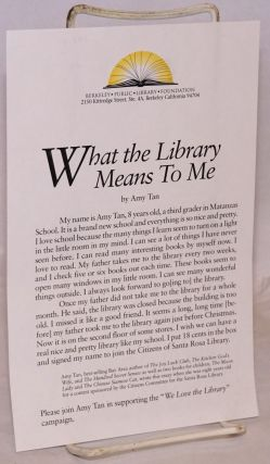 What the Library Means to Me. Amy Tan
