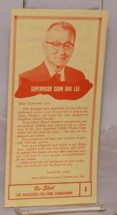 Supervisor Soon Oak Lee. Re-elect the dedicated full-time councilman. Soon Oak Lee