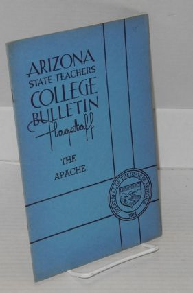 The apache: Arizona State Teachers College bulletin: volume 20, number 1, Aug., 1939. Federal...