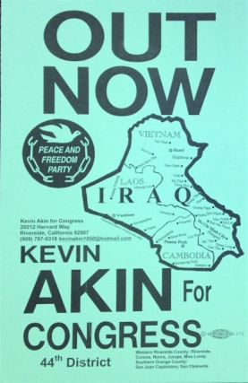 Out Now / Kevin Akin for Congress, 44th district. Kevin Akin