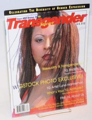 Transgender Tapestry: #82 Spring '98; Wigstock Photo Exclusive! Jean Marie Stine, James Green...