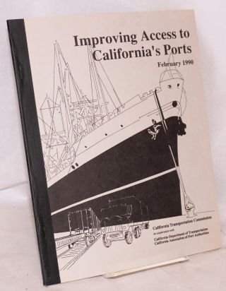 Improving Access to California's Ports: in response to Senate Concurrent Resolution no. 96...