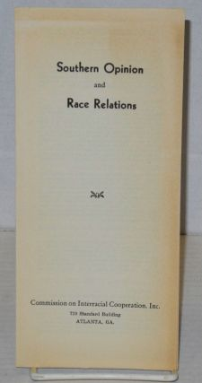 Southern opinion and race relations. Commission on Interracial Cooperation