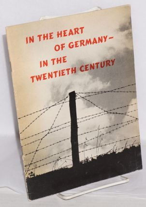 In the Heart of Germany- in the Twentieth Century