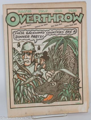 Overthrow: A Yippie Publication. Vol. 7, no. 3 (Fall 1985