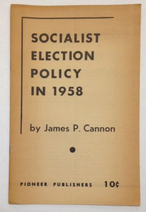 Socialist election policy in 1958
