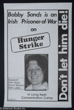Don't let him die! Bobby Sands is an Irish prisoner of war on hunger strike in Long Kesh...