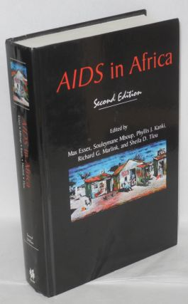 AIDS in Africa, second edition. Max Essex, et alia, Molly Holme, Souleymane Mboup