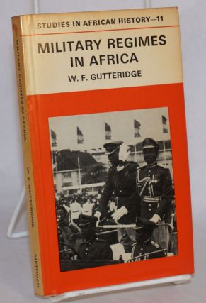 Military Regimes in Africa. W. F. Gutteridge
