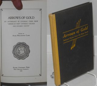 "Arrows of gold. An anthology of Catholic verse from ""America's first Catholic college for colored..."