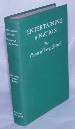 Entertaining a nation: the career of Long Branch