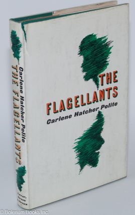 The flagellants. Carlene Hatcher Polite