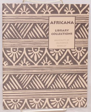 Africana; Library Collections University of California, Berkeley. Phyllis B. Bischof, Regina Kammer.
