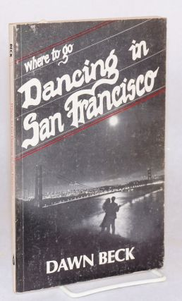 Where to go dancing in San Francisco. Dawn. Sharon Elliot Beck, Rain Blockley, /designers