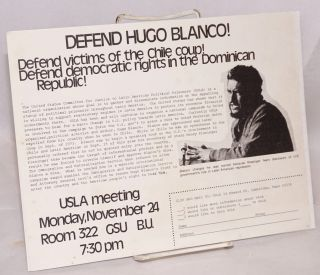 Defend Hugo Blanco! Defend victims of the Chile coup! Defend democratic rights in the Dominican...