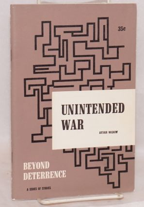 Unintended war: a study and commentary