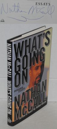 What's going on; personal essays. Nathan McCall