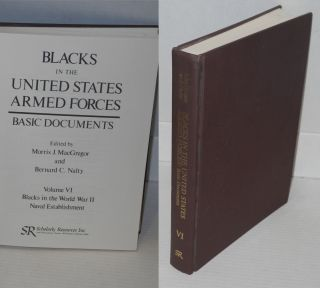 Blacks in the United States Armed Forces / Basic Documents Volume VI, Blacks in the World War II...