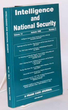 Intelligence and National Security Volume 14 Autumn 1999 number 3. Christopher Andrew, Richard J....