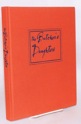 The butcher's daughters: the recycled recollections of two twentieth century sisters. Fay with...