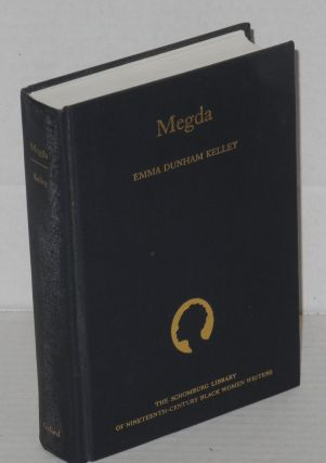 "Megda; With an Introduction by Molly Hite. Emma Dunham Kelley, ""Forget-Me-Not"""