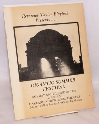 Reverend Taylor Blaylock presents... Gigantic Summer Festival. Sunday night, June 20, 1976 at...