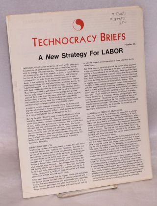 Technocracy Briefs. [7 issues]. Technocracy
