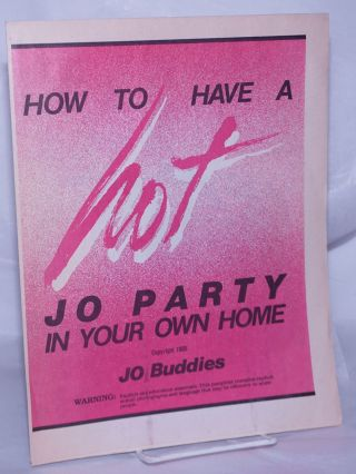 How to Have a Hot JO Party in Your Own Home. JO Buddies