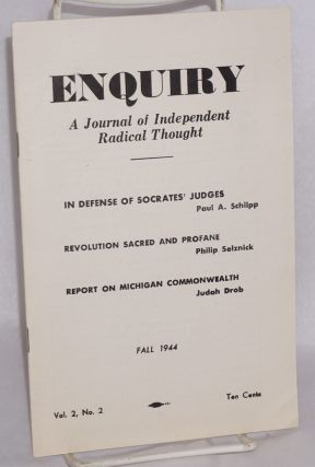 Enquiry: a journal of independent radical thought.* Vol. 2, No. 2 (Fall 1944). Irving Kristol,...