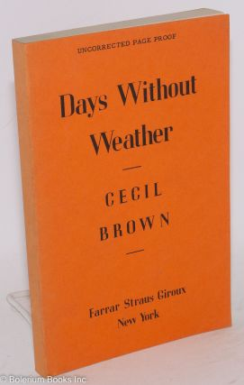 Days Without Weather. Cecil Brown