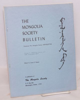 The Mongolia Society Bulletin. [two issues]