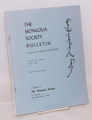 The Mongolia Society Bulletin. [three issues]. James Bosson
