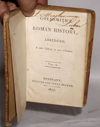 Goldsmith's Roman History, Abridged. A new Edition in two volumes.