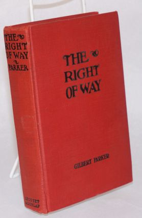 The Right of Way; with illustrations from the First National and Vitaphone picture with Conrad...