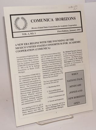 Comunica Horizons: Mexico-United States Consortium for Academic Cooperation, vol. 1, no. 1, first...